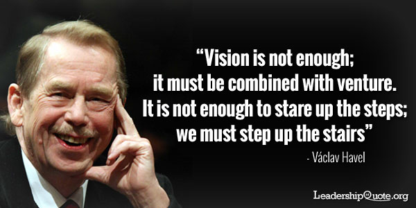 Vision Is Not Enough
