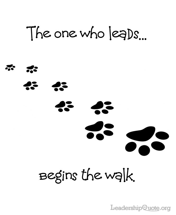 The one who leads begins the walk.