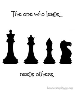 The one who leads needs others.